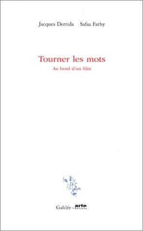 Tourner les mots: Au bord d'un film (Incises) by Jacques Derrida (2000-12-27)