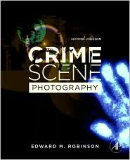 Crime Scene Photography 2nd (second) edition Text Only pdf epub