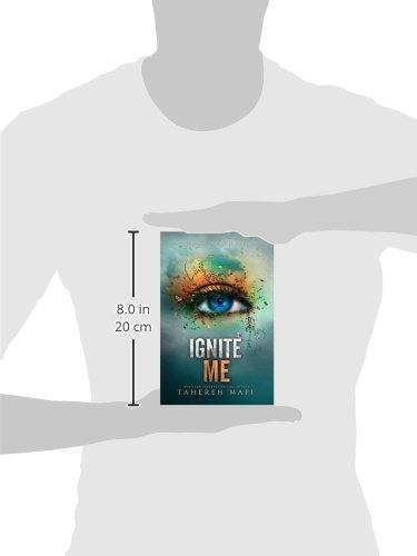 Ignite Me (HarperCollins Childrens Books): Amazon.es: Tahereh Mafi: Libros en idiomas extranjeros