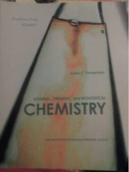General, Organic, and Biological Chemistry (Custom for Gpc) Vol 1