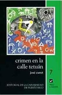 Crimen en la Calle Tetuán (Colección Aquí y Ahora, No. 7) (