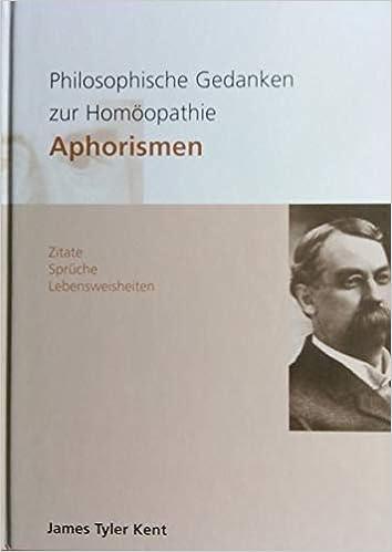 Philosophische Gedanken Zur Homöopathie Aphorismen Zitate