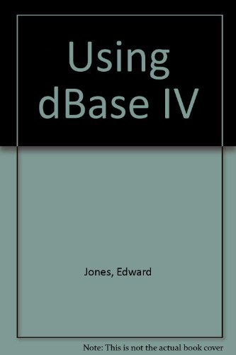 Download Using dBASE IV book pdf | audio id:77zvk7m