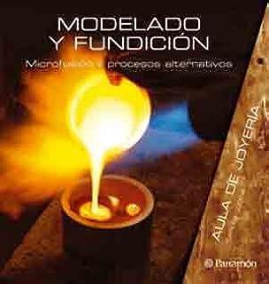 AULA DE JOYERIA MODELADO Y FUNDICION (Spanish Edition)