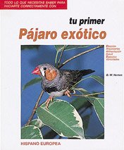 Read Online Tu primer pajaro exotico / Your first exotic bird (Spanish Edition) PDF