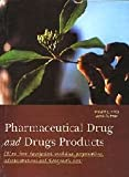 img - for Pharmaceutical Drug and Drugs Products: with Their Description, Medicinal Preparations, Administrations and Therapeutic Uses by Jacob Gutman (2008-12-01) book / textbook / text book