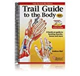 Trail Guide to the Body, 4th Ed.