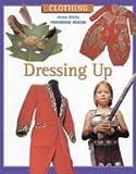 Dressing Up (Clothing)