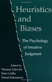 Heuristics and Biases: The Psychology of Intuitive Judgment 1st (first) edition PDF