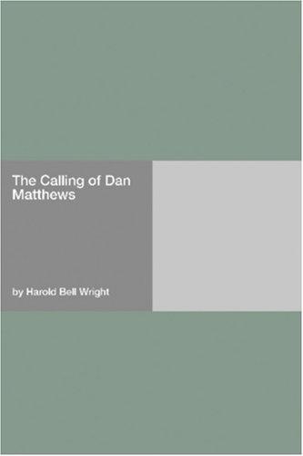 The Calling of Dan Matthews PDF