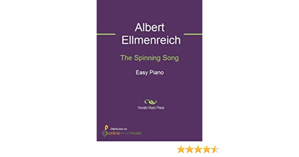 The Spinning Song (English Edition) eBook: Albert Ellmenreich ...