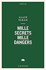 Mille secrets mille dangers (French Edition)