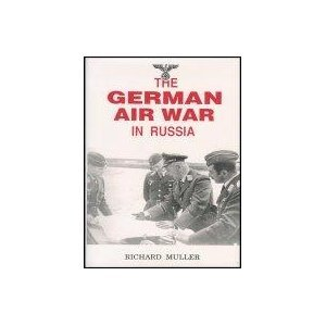 (The German Air War in Russia)