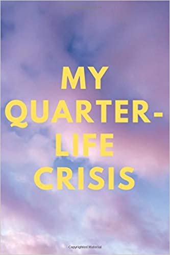 My Quarter Life Crisis Blank Lined Millennial Notebook For Young Women Funny Journal For Study Work Or Journalling Gift Amazon Co Uk Journals Jay 9798656985901 Books