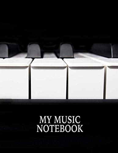 My Music Notebook. Blank Manuscript Paper Staff Paper ()
