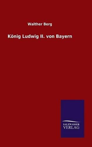 Download König Ludwig II. von Bayern (German Edition) pdf epub