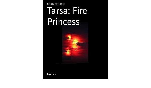 Tarsa: Fire Princess