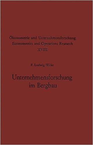 Book Unternehmensforschung im Bergbau (Ökonometrie und Unternehmensforschung Econometrics and Operations Research)