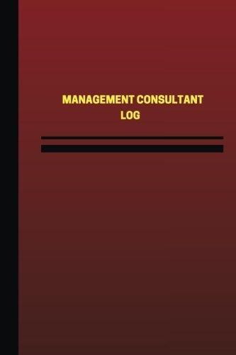 Management Consultant Log (Logbook, Journal - 124 pages, 6 x 9 inches): Management Consultant Logbook (Red Cover, Medium) (Unique Logbook/Record Books) pdf epub
