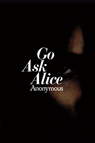 Go Ask Alice Anonymous Diaries