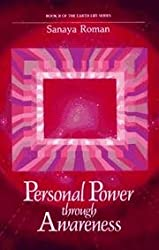Personal Power Through Awareness - Book Ii Of The Earth Life Series