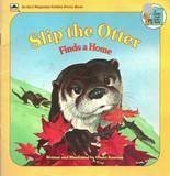 Slip the Otter Finds a Home, Golden Books Staff, 0307124754