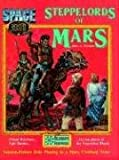 Steppelords of Mars / Caravans of Mars (Space 1889 Sci-Fi Roleplaying)