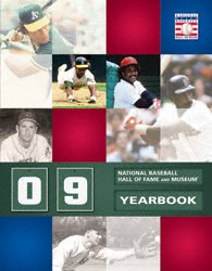 2009 Baseball Hall of Fame Yearbook (Hall Yearbook Fame Of)