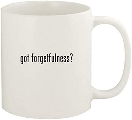 got forgetfulness? - 11oz Ceramic White Coffee Mug Cup, White