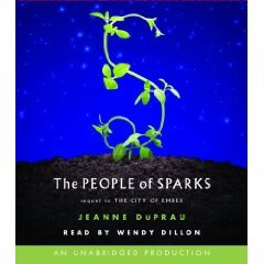 The People of Sparks (An Unabridged Production)[6-CD Set] (Book #2 Ember Series)