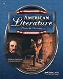 American Literature: Classics for Christians Abeka Fourth Edition 4th