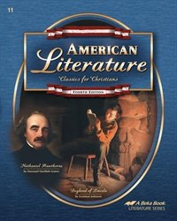 American Literature: Classics for Christians Abeka Fourth Edition 4th by A Beka Book