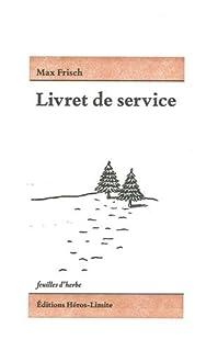Livret de service, Frisch, Max