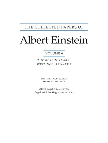 The Collected Papers of Albert Einstein, Volume 6: The Berlin Years: Writings, 1914-1917
