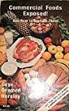 img - for Commercial Foods Exposed!: And How To Replace Them! book / textbook / text book