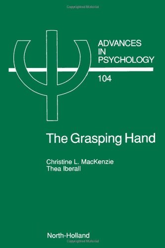 The Grasping Hand, Volume 104 (Advances in Psychology)