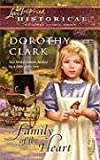 Family of the Heart, Dorothy Clark, 0373827954