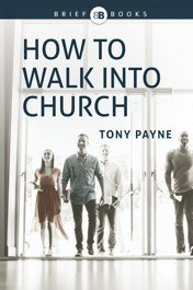 how-to-walk-into-church