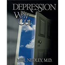 Depression: The Way Out by Neil Nedley (2001-11-30)