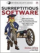 Book Surreptitious Software: Obfuscation, Watermarking, & Tamperproofing for Software Protection