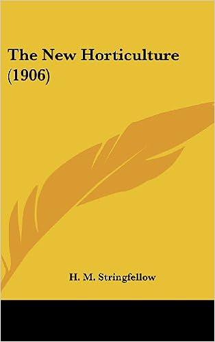Télécharger des livres gratuits pour pcThe New Horticulture (1906) (Littérature Française) PDF