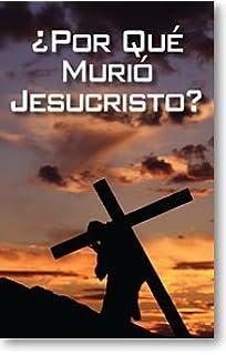 Why Did Jesus Die? (Packet of 100, Spanish)