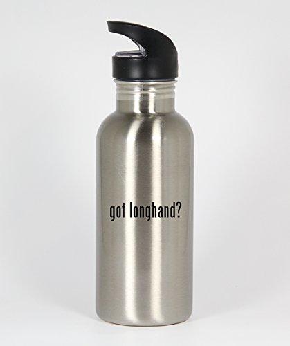 got longhand? - Funny Humor 20oz Silver Water Bottle