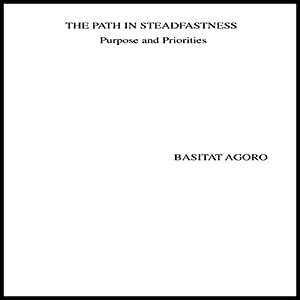 The Path in Steadfastness Audiobook