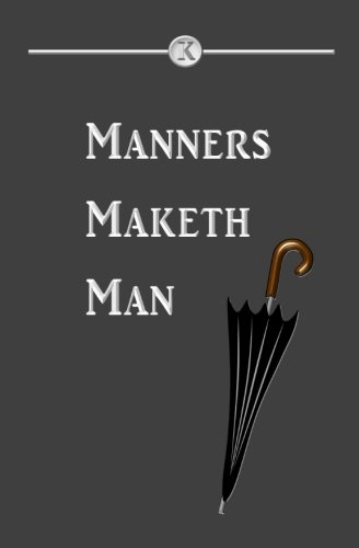 [READ] Manners Maketh Man: Blank Journal and Movie Quote<br />W.O.R.D