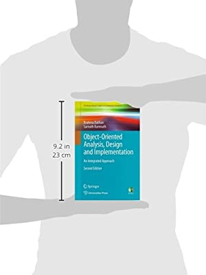 Object-Oriented Analysis, Design and Implementation: An Integrated