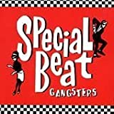 Gangsters by Special Beat