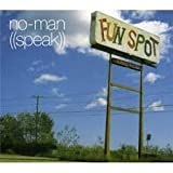 Speak by No-Man (2004-10-20)