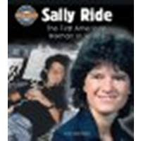 Sally Ride: The First American Woman in Space by Riddolls, Tom [Crabtree Publishing Company, 2010] Library Binding [Library ()