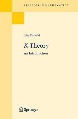 K-Theory: An Introduction (Classics in Mathematics)